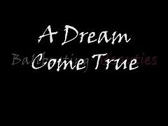 Dream Come True Preview