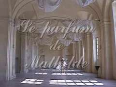 El perfume de Matilde (Utter french video)