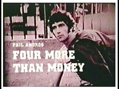 Four More Than Money (1973) Complete Movie